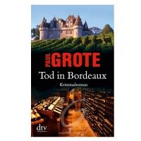 Tod in Bordeaux- Paul Grote